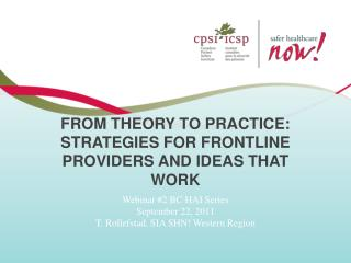 From Theory to Practice: Strategies for Frontline Providers and Ideas that Work