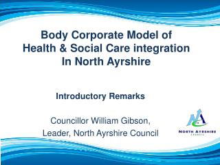 Body Corporate Model of Health & Social Care integration In North Ayrshire