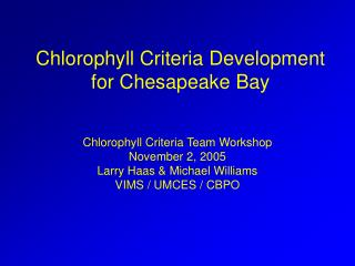 Chlorophyll Criteria Development for Chesapeake Bay