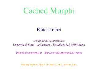 Cached Murphi