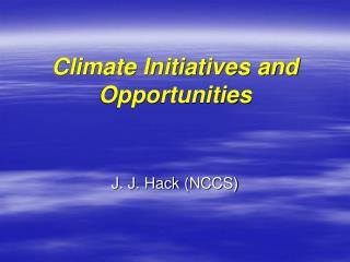 Climate Initiatives and Opportunities