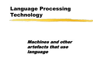 Language Processing Technology