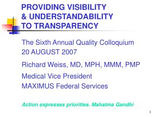 PROVIDING VISIBILITY  & UNDERSTANDABILITY  TO TRANSPARENCY