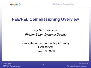 FEE/FEL Commissioning Overview