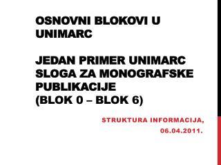 Struktura informacija,       06.04.2011.