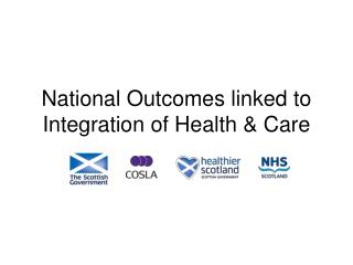 National Outcomes linked to Integration of Health & Care