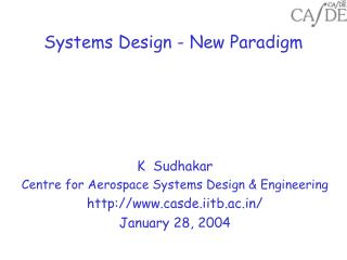Systems Design - New Paradigm