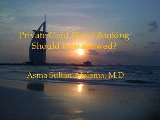 Asma Sultan Alolama, MD