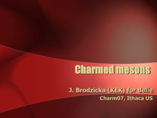 Charmed mesons