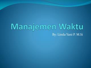 Manajemen W aktu