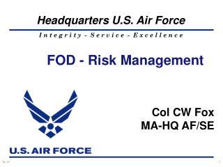 Col CW Fox MA-HQ AF/SE