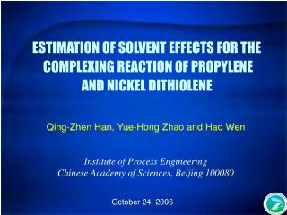 ESTIMATION OF SOLVENT EFFECTS FOR THE  COMPLEXING REACTION OF PROPYLENE  AND NICKEL DITHIOLENE
