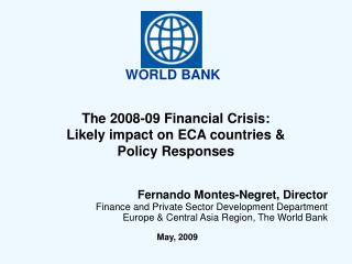 The 2008-09 Financial Crisis: Likely impact on ECA countries & Policy Responses
