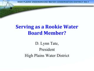 Serving as a Rookie Water Board Member?