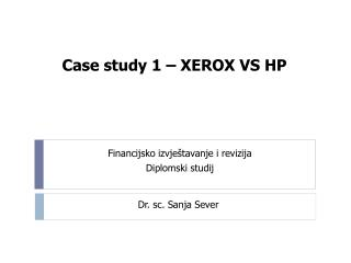 Case study  1 � XEROX VS HP