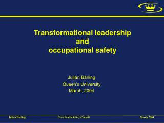Transformational leadership and occupational safety