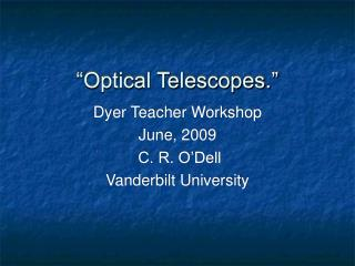 �Optical Telescopes.�
