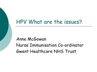 HPV What are the issues?