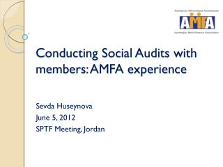 Conducting Social Audits with members: AMFA experience