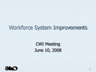 Workforce System Improvements
