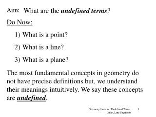 Geometry Leeson:  Undefined Terms, Lines, Line Segments