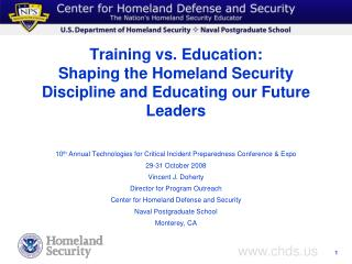 Training vs. Education:  Shaping the Homeland Security Discipline and Educating our Future Leaders