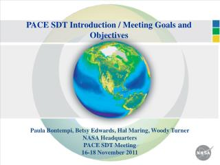 PACE SDT Introduction / Meeting Goals and Objectives