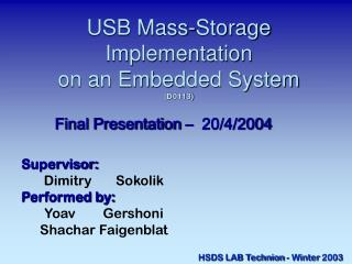 USB Mass-Storage Implementation on an Embedded System (D0113)
