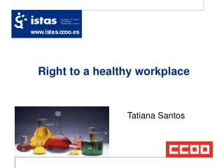 Right to a healthy workplace