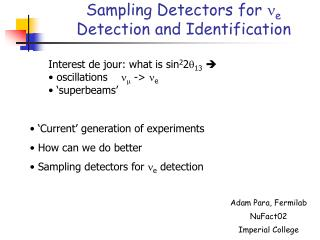 Sampling Detectors for  n e  Detection and Identification
