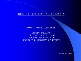 HEALTH   QUALITY   IN   LITHUANIA