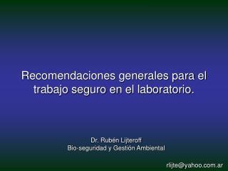 Dr. Rubén Lijteroff Bio-seguridad y Gestión Ambiental