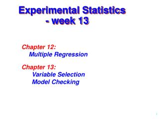 Experimental Statistics           - week 13