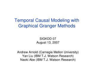 Temporal Causal Modeling with Graphical Granger Methods