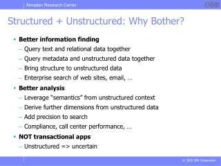 Structured + Unstructured: Why Bother?