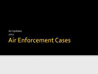 Air Enforcement Cases