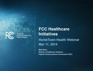 FCC Healthcare Initiatives