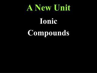 A New Unit