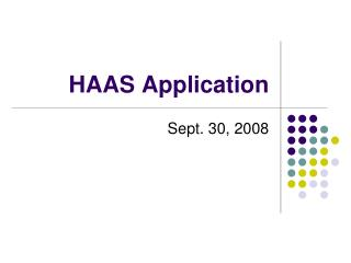 HAAS Application