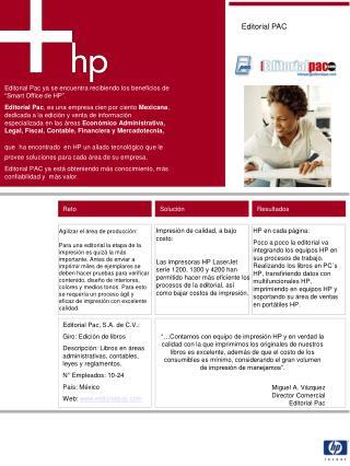 """Editorial Pac ya se encuentra recibiendo los beneficios de  """"Smart Office de HP""""."""