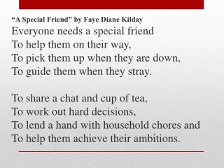 �A Special Friend� by Faye Diane Kilday