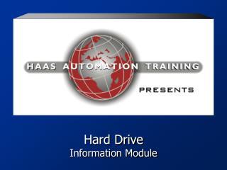 Hard Drive Information Module
