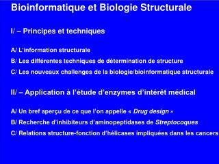 Bioinformatique et Biologie Structurale I/ – Principes et techniques