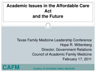 Academic Issues in the Affordable Care Act and the Future