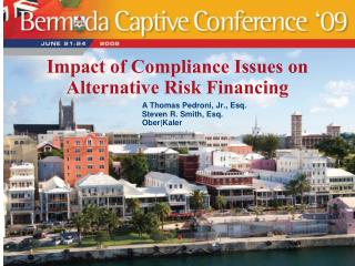 Impact of Compliance Issues on Alternative Risk Financing