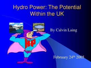 Hydro Power: The Potential Within the UK