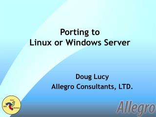 Porting to Linux or Windows Server