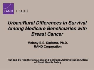 Urban/Rural Differences in Survival Among Medicare Beneficiaries with Breast Cancer