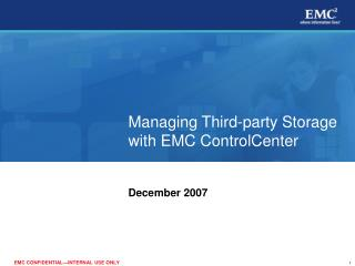Managing Third-party Storage with EMC ControlCenter
