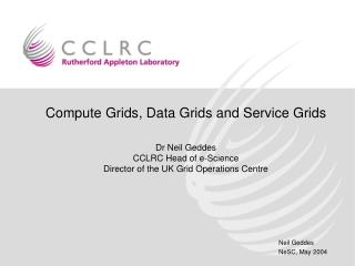 Compute Grids, Data Grids and Service Grids